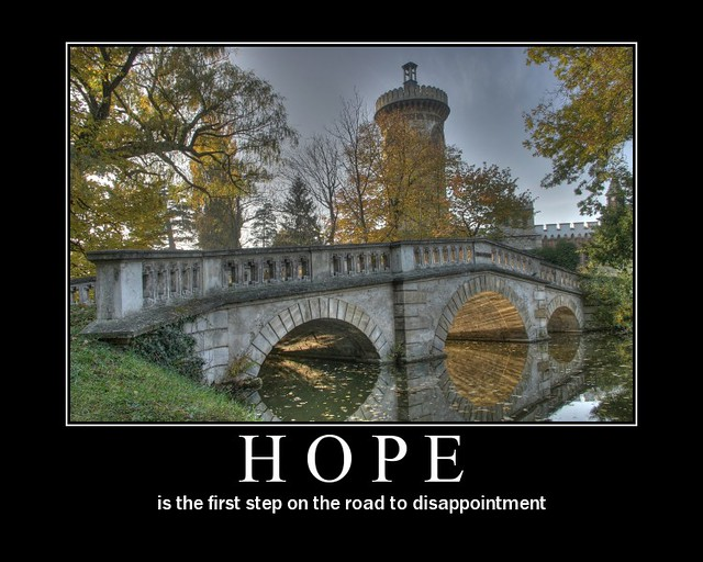 Hope Demotivator Created With Fd S Flickr Toys Visit