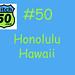 50 Honolulu Hawaii