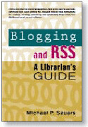 Blogging and RSS: A Librarian's Guide | by Travelin' Librarian