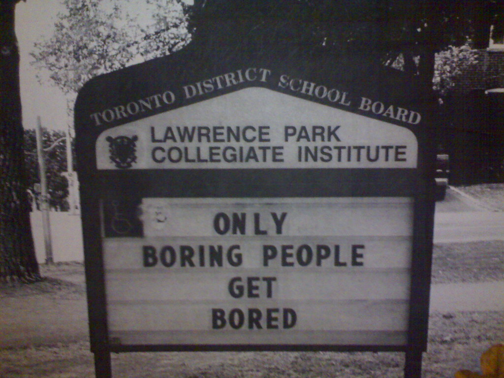 boring people get bored. only boring people get bored | by sillygwailo y