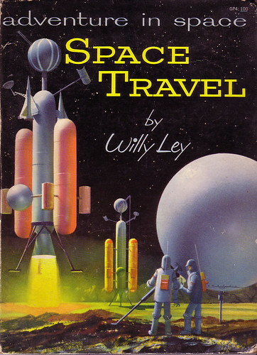 Adventure In Space Travel by Willy Ley | by Clampants