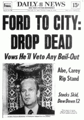 Ford to City: Drop Dead | by untergeek