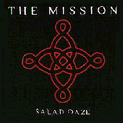 Mission, The - Salad Daze (The BBC One Radio Sessions)