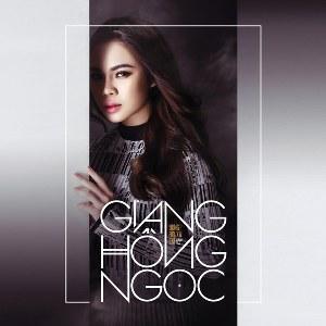 Giang Hồng Ngọc – Đừng Rời Xa Em – 2016 – iTunes AAC M4A – Album