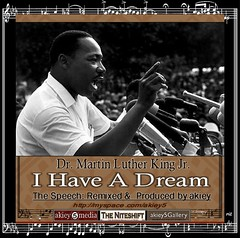 I Have A Dream- remixed | by akiey
