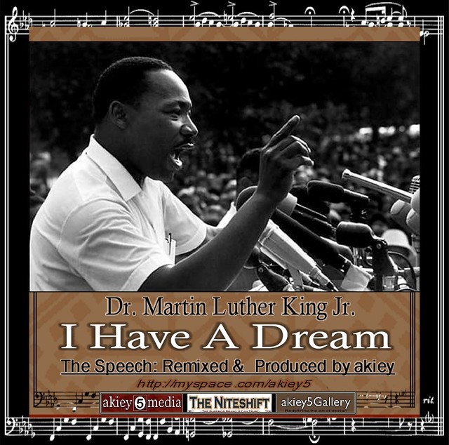 has dr kings i have a On august 28, 1963, martin luther king jr the culmination of this event was the influential and most memorable speech of dr king's career.