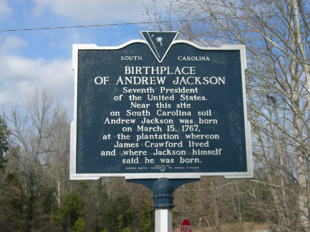 Andrew Jackson Birthplace Marker Located At The Entrance