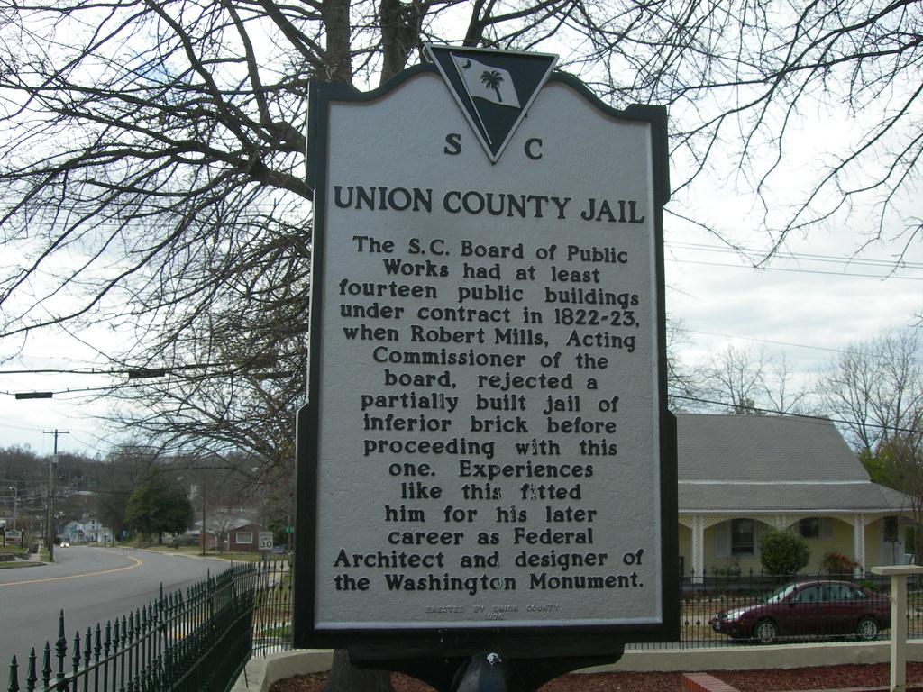 Union County Jail Marker Union South Carolina Flickr