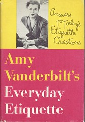 Amy Vanderbilt's Everyday Etiquette | by Ann Douglas