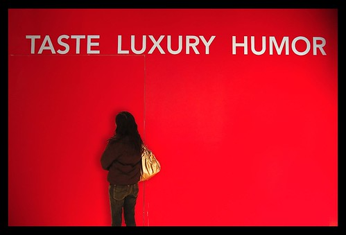 Taste, Luxury, Humor? | by Herman Au - http://www.hermanau.com