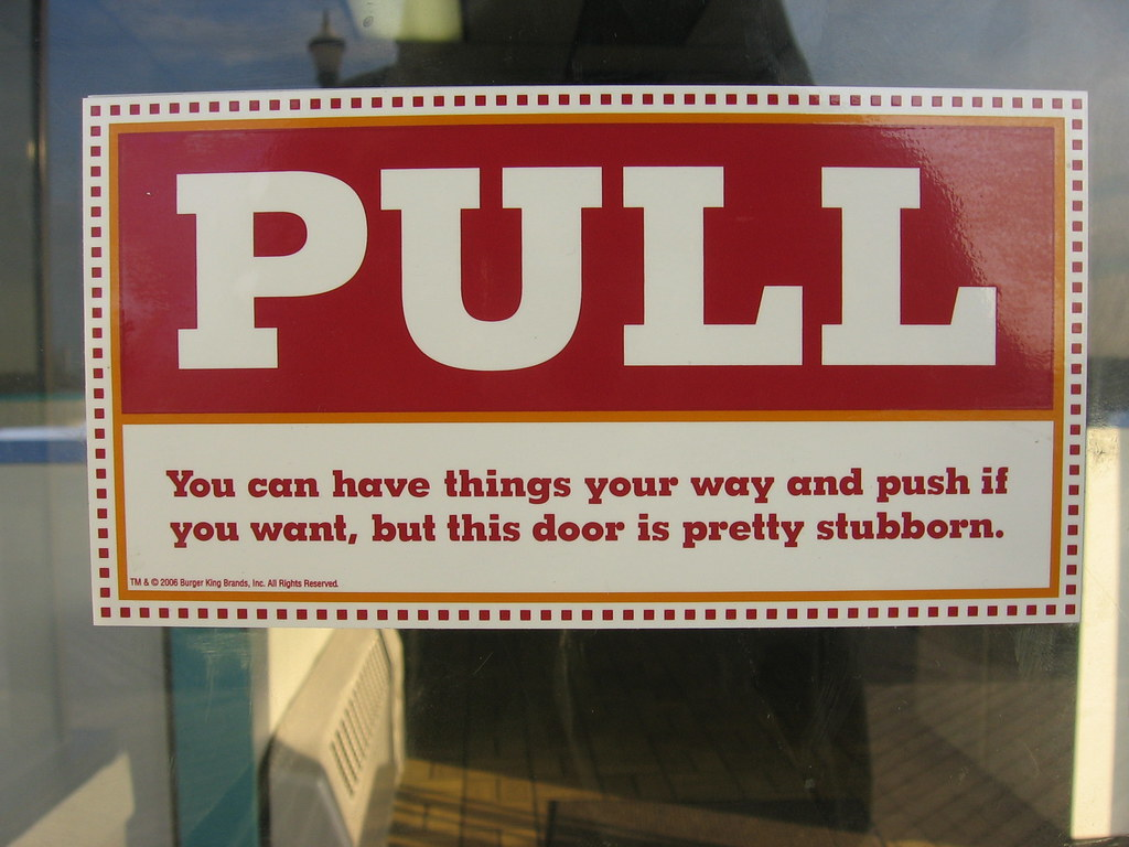 A Sign at Burger on a Door that was Hard to Open | iirraa ...