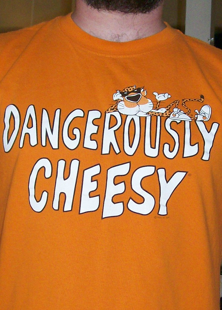 """""""Dangerously Cheesy"""" t-shirt... for the T-shirt slogans gr ..."""