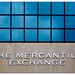 The Mercantile Exchange.
