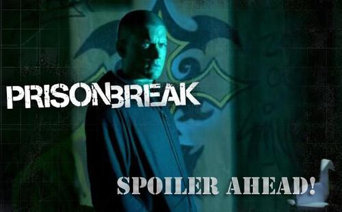 Prison Break: Spoiler Ahead! | Spoiler Warning for Prison ...