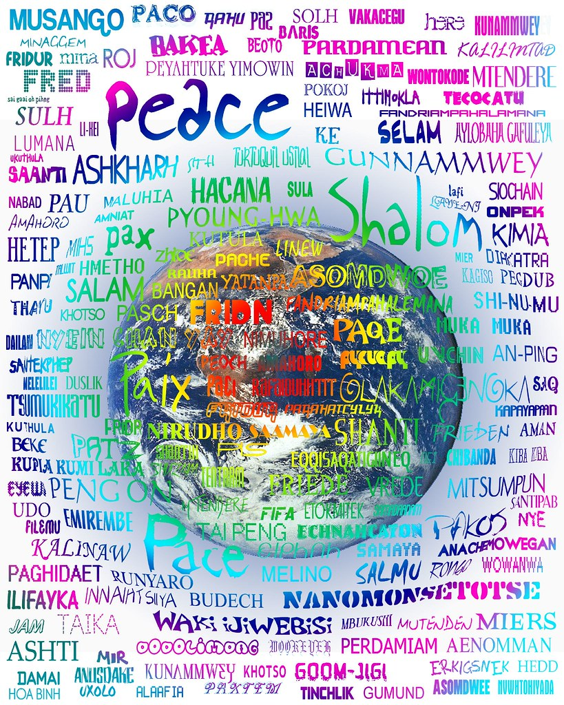 Peace In Many Languages Take It And Use It Eric Ahlberg Flickr - How many languages on earth