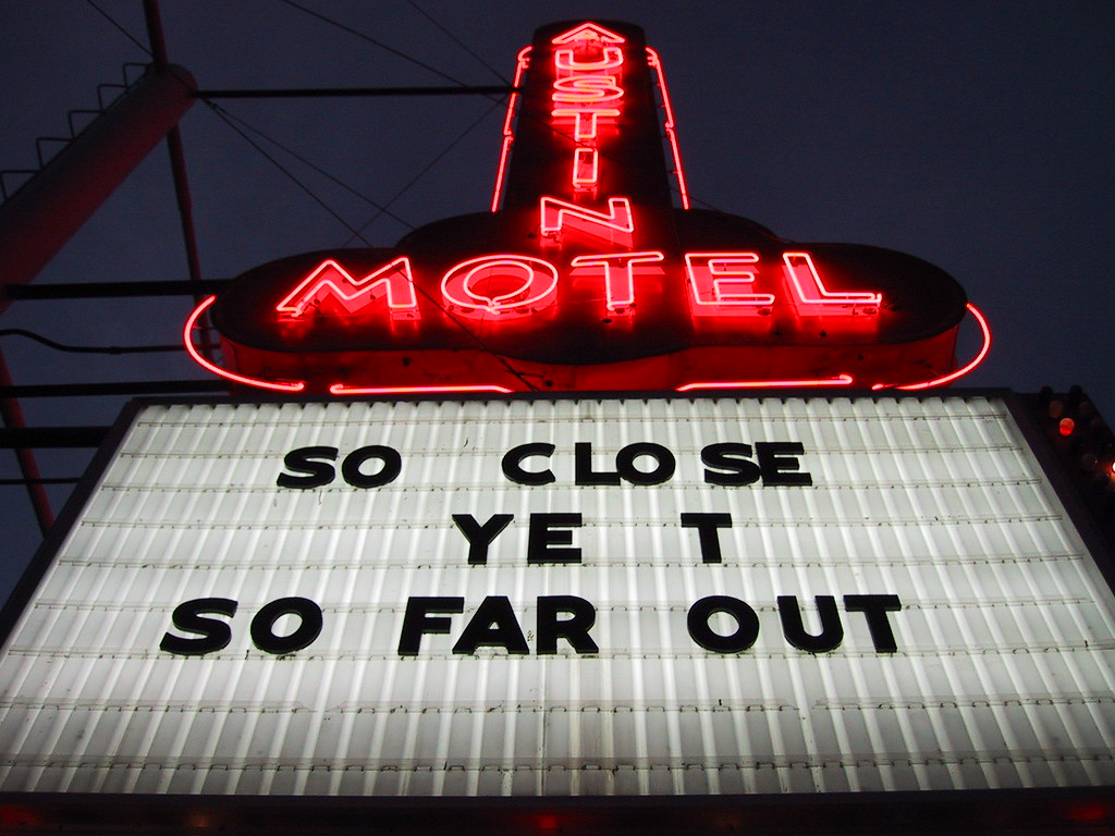 So Close Yet So Far Out Austin Motel Conveniently