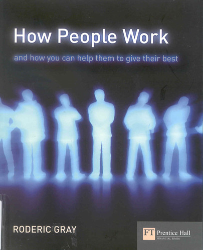 How People Work: And How You Can Help Them to Give Their Best. | by Wanamaker Librarians & Library Techs