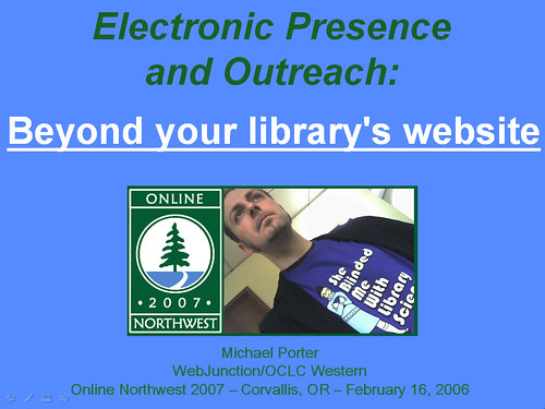 Electronic Presence and Outreach - Online NW 2007 | by libraryman