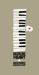 Gasoline Heart + David Condos Tour Poster | by iamkory