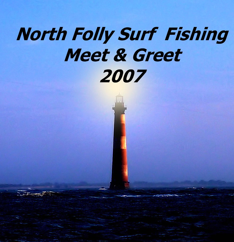 North folly surf fishing meet and greet may 2007 flickr for Long island surf fishing report