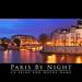 Paris by night: La Seine and Notre Dame