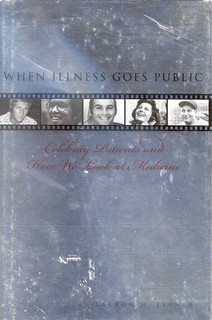 When Illness Goes Public: Celebrity Patients and How We Look at Medicine | by Wanamaker Librarians & Library Techs