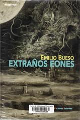 EMilio BUeso, Extraños eones
