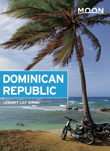 Moon Guides Dominican Republic. An interview with author Lebawit Lily Girma