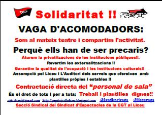 solidaritat amb la vaga d´acomodadors del Liceu de Barcelona.Volem contractació directa del personal de sala. Treball i plantilles dignes