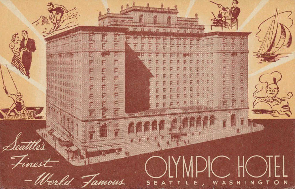 Olympic Hotel - Seattle, Washington
