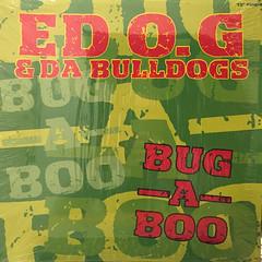 ED O.G & DA BULLDOGS:BUG-A-BOO(JACKET A)
