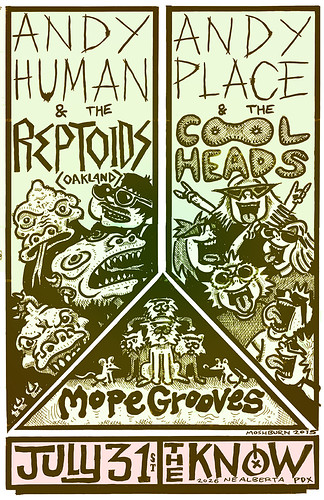 7/31/15 AndyHumanAndTheReptoids/AndyPlaceAndTheCoolheads/MopeGrooves