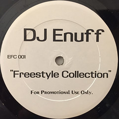 DJ ENUFF:FREESTYLE COLLECTION(LABEL SIDE-A)