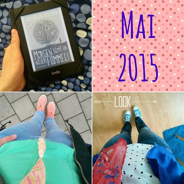 Monatsrückblick Mai 2015 - 01