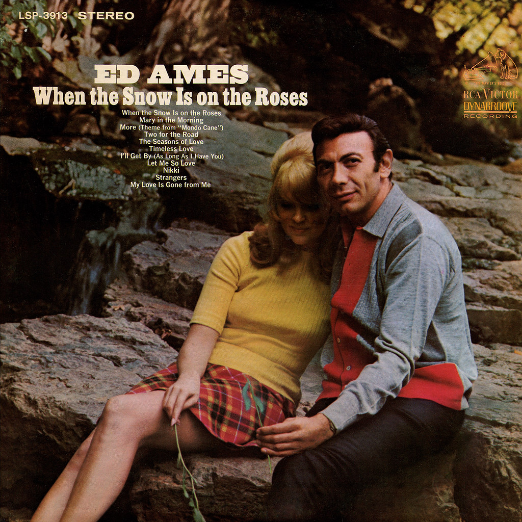 Ed Ames ‎- When The Snow Is On The Roses