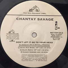 CHANTAY SAVAGE:DON'T LET IT GO TO YOUR HEAD(LABEL SIDE-A)