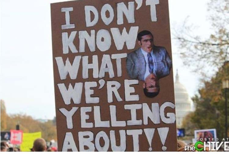 Witty & funny protest signs #16: Why Are We Here?