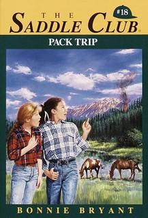Pack Trip (Saddle Club #18) by Bonnie Bryant