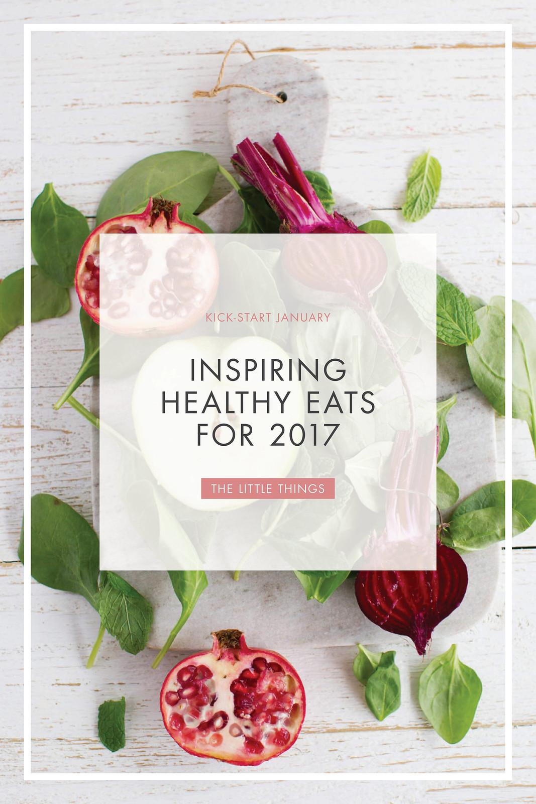 2017 inspiring healthy eats