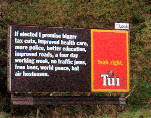 Tax Cuts >> If Elected... TUI ad   If elected I promise bigger tax cuts,…   Flickr