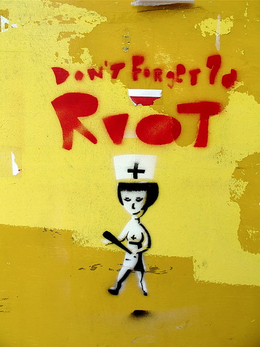 """Don't Forget To Riot"" 