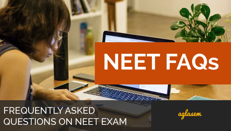 NEET 2018 FAQs On Dates, Application Form, Admit Card, Result, Rank