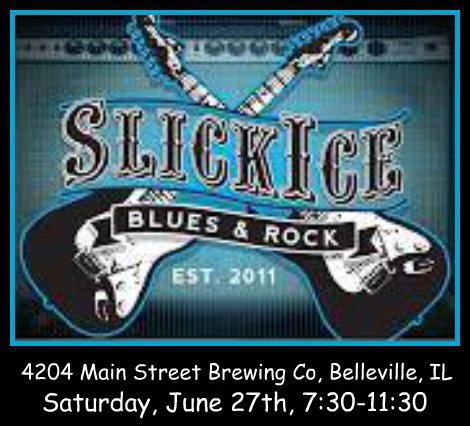 Slick Ice Blues & Rock 6-27-15