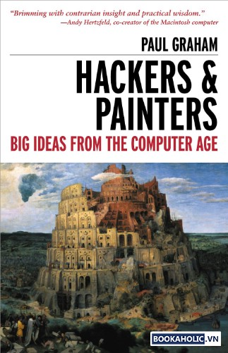 7. Hackers & Painters Big Ideas From the Computer Age by Paul Graham