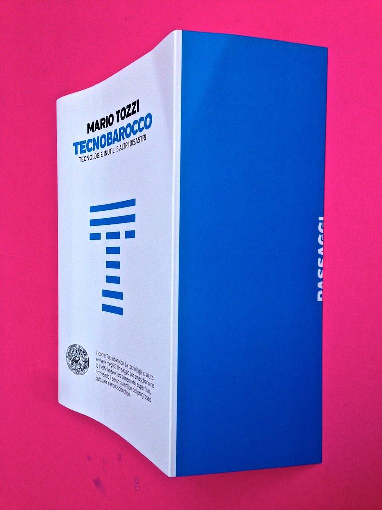 Mario Tozzi, Tecnobarocco. Einaudi 2015. Responsabilità grafica non indicata [Marco Pennisi]. Copertina, bandella di copertina (part.), 1