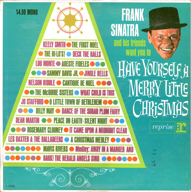 frank sinatra and his friends want you to have yourself a merry little christmas by - Have Yourself A Merry Little Christmas Frank Sinatra