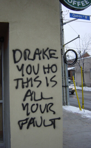 Drake, you ho. | by rinjava