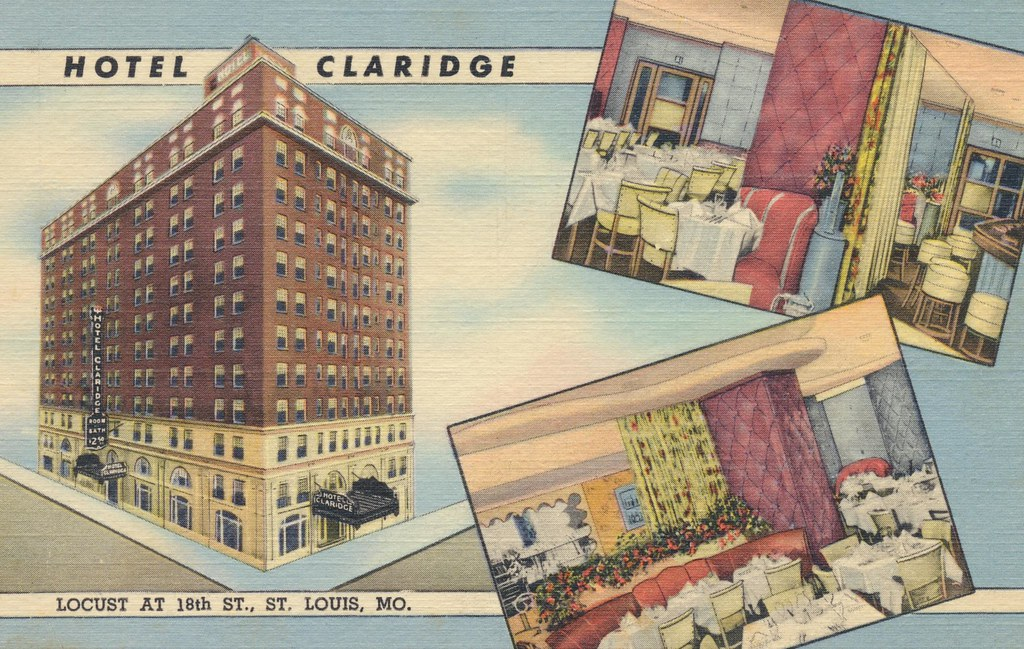 Claridge Hotel - St. Louis, Missouri