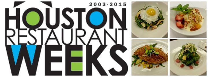 Houston Restaurant Weeks Is Just Around The Corner Lunch Menu Available Monday Friday