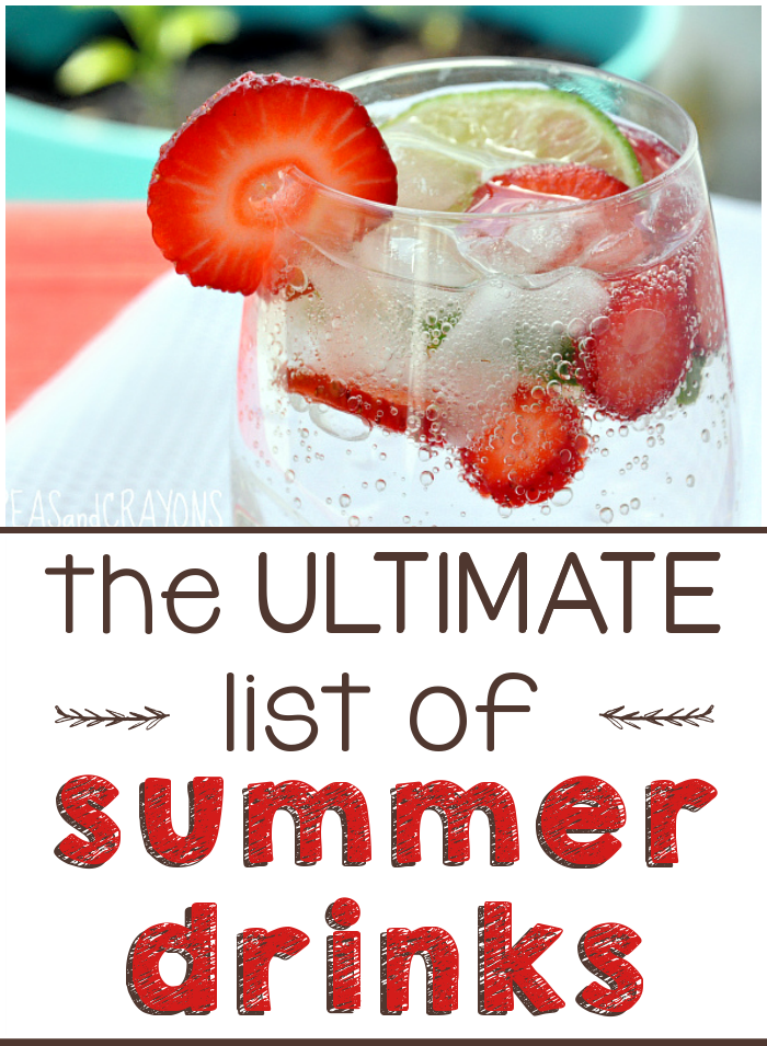 The ULTIMATE list of Summer Drinks! You are sure to find something in this round-up to quench your thirst!